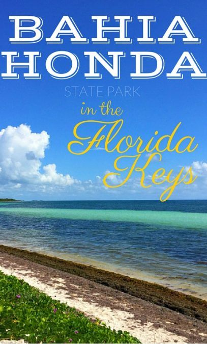 Bahia Honda in the Florida Keys: A quick guide to the island and my history and love with it.