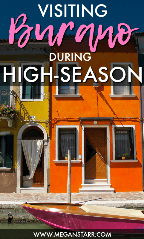 Burano, Italy in the Venetian Lagoon can be extremely touristy and busy during the high season in summer. This post will give you the details about how to beat the crowds and learn a little bit about the colorful island.