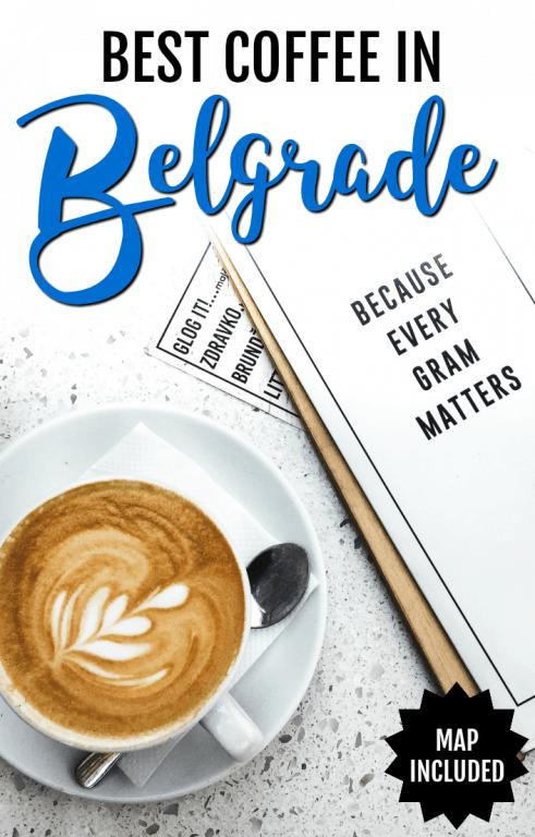 The Best Coffee in Belgrade, Serbia
