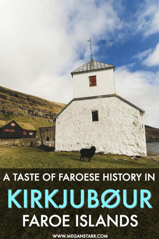 A Taste of Faroese History in Kirkjubøur, Faroe Islands