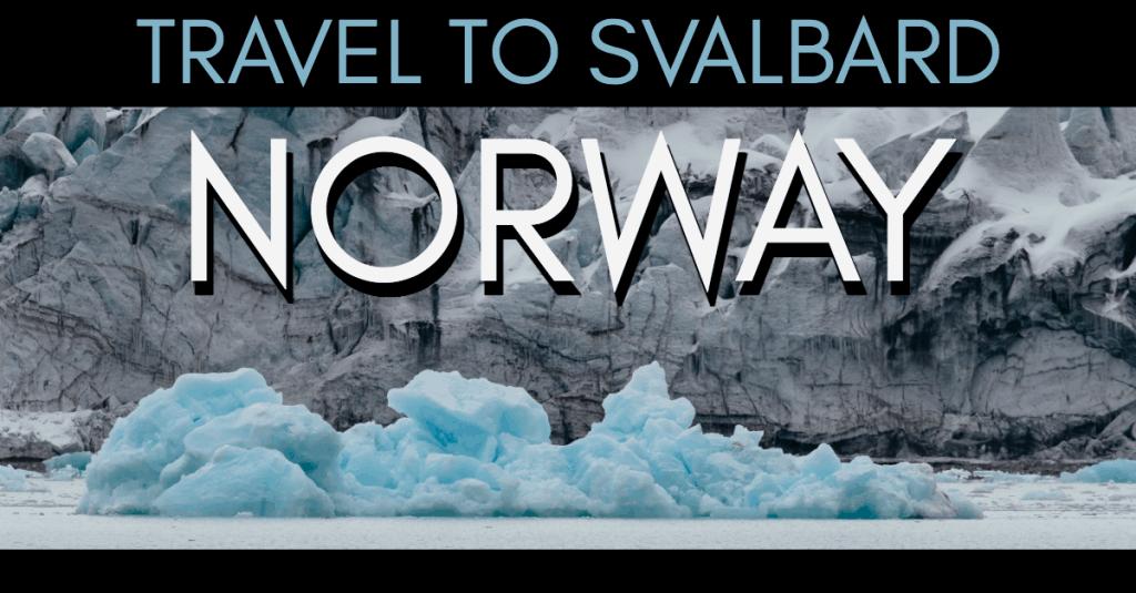svalbard travel tips the land where polar bears outnumber