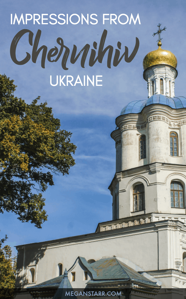 My time spent in Chernihiv, Ukraine gave me the impression that this cozy and unassuming northern city known for its beer deserved a lot more tourism.