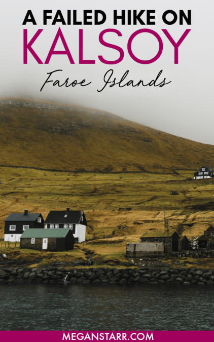 Kalsoy, Faroe Islands: A Failed Hike to the Kallur Lighthouse in Trøllanes. Read about my time on the dramatic island of Kalsoy and my unsuccessful hiking experience in this post. #faroeislands #hiking