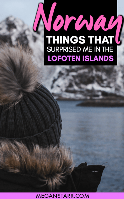Svolvær and the Lofoten Islands in Norway are often referred to as one of the most beautiful spots on the planet. While I was eager to explore this part of Arctic Norway with my own eyes, I really wasn't sure what to expect. This post talks about a few things that surprised me when in the Lofoten Islands. #norway #scandinavia #lofoten