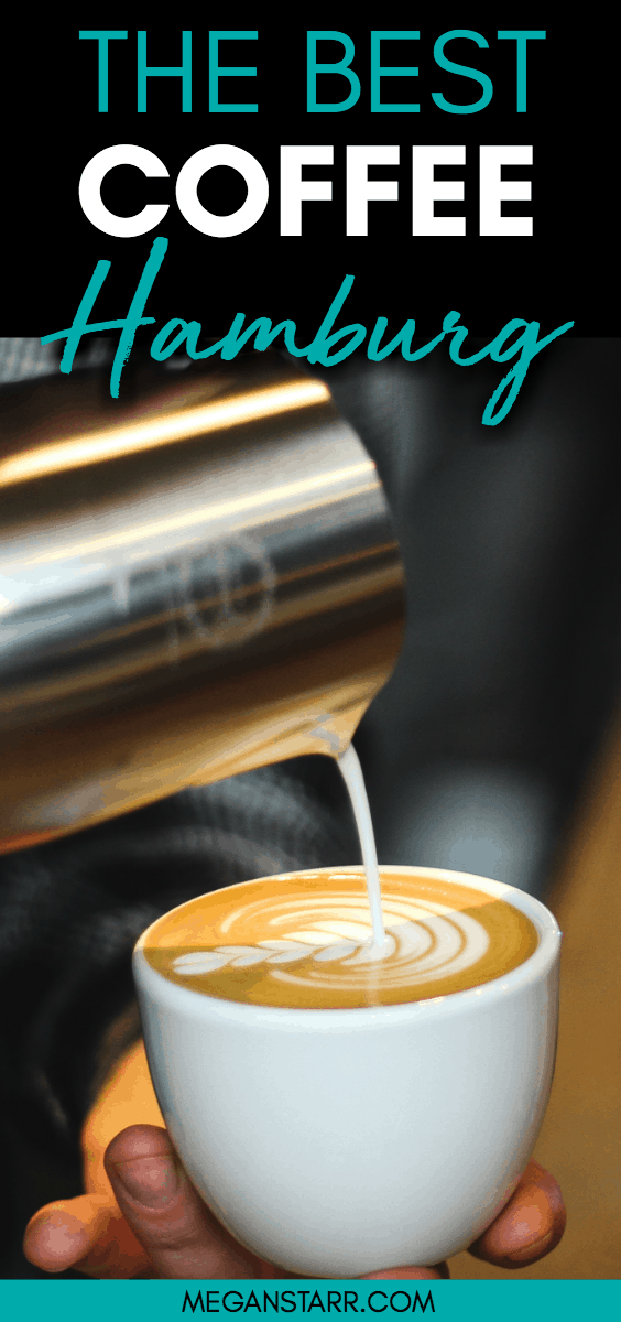 The Best Cafes and Coffee in Hamburg, Germany - map included! #germany #coffee #thirdwavecoffee #hamburg #specialtycoffee #flatwhite #pourover