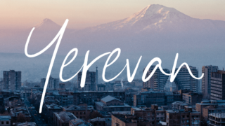 40 Amazing (and Delicious!) Things to Do in Yerevan, Armenia