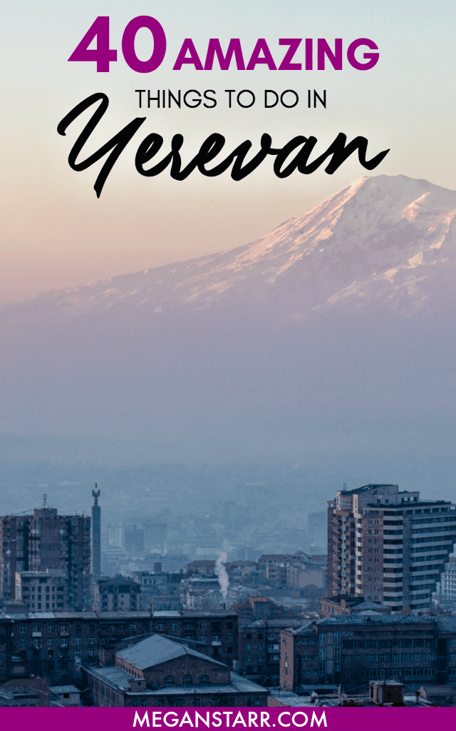 40 Amazing and Delicious Things to do in Yerervan, Armenia:  There are so many things to do in Yerevan, Armenia and the list keeps growing.  These are some of my favorites.  From food to wine to museums, you will have no problem keeping occupied in Yerevan during your travels there. #yerevan #armenia #caucasus