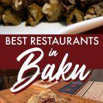 Best Restaurants in Baku: Traditional Azeri Cuisine and More! #baku #azerbaijan #caucasus #caspiansea #dolma #qutab #dushbere #sumac #goodfood #restaurant
