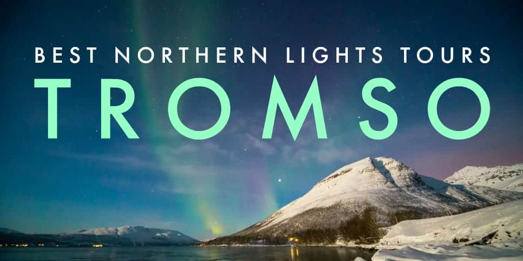How To Book The Best Tromso Northern Lights Tour