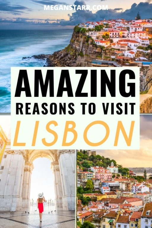 10 Amazing Reasons to Visit Lisbon, Portugal