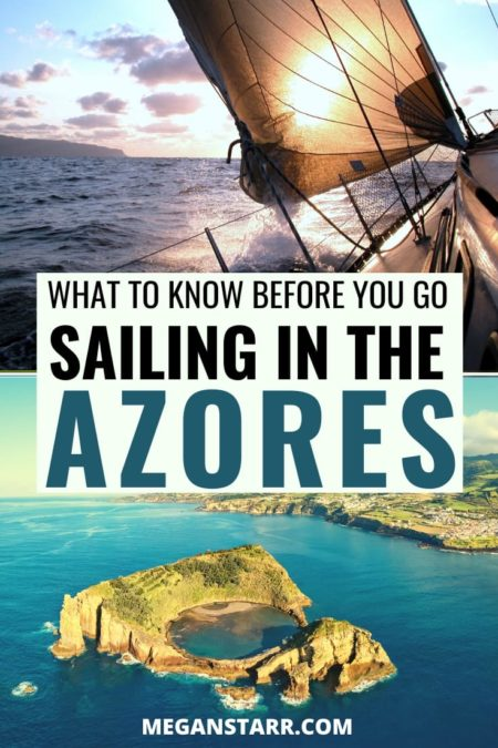 Azores Sailing Guide: Everything to know before you go sailing in the Azores