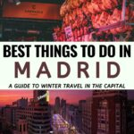 Things to do in Madrid in Winter | What to do in Madrid #travel #madrid #spain #madridspain #winter #wintertravel #christmas | Spain Trips | Visit Madrid | Places to Visit in Spain | Winter Spain | Madrid Travel Guide | What to see in Madrid | 1 day Madrid | Winter Madrid | Spain photography | Travel to Madrid | Places to visit in Madrid | Madrid tours | Madrid Photography | Christmas Madrid | Spain Christmas