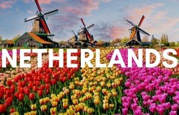 Megan & Aram Travel Destinations | Travel to the Netherlands