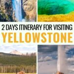 2 Days in Yellowstone Itinerary: What to Do + Best Tips - Do you have plans for 2 days in Yellowstone National Park? This Yellowstone itinerary breaks down those 2 days so you can see the best sites in the park and more! | Places to visit in Yellowstone | Yellowstone travel | Visit Yellowstone | USA national parks | Yellowstone things to do | What to do in Yellowstone