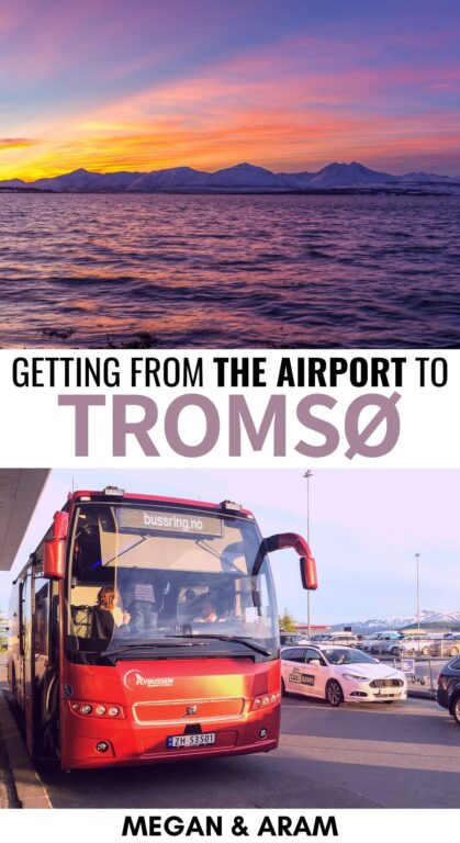 Are you planning a trip to the Arctic and are looking for Tromso Airport to city options at an affordable price? This guide details your choices and how to plan them. | Visit Tromso | Northern Norway | Travel to Tromso | Tromso itinerary | Tromso tips | Things to do in Tromso | Tromso Norway