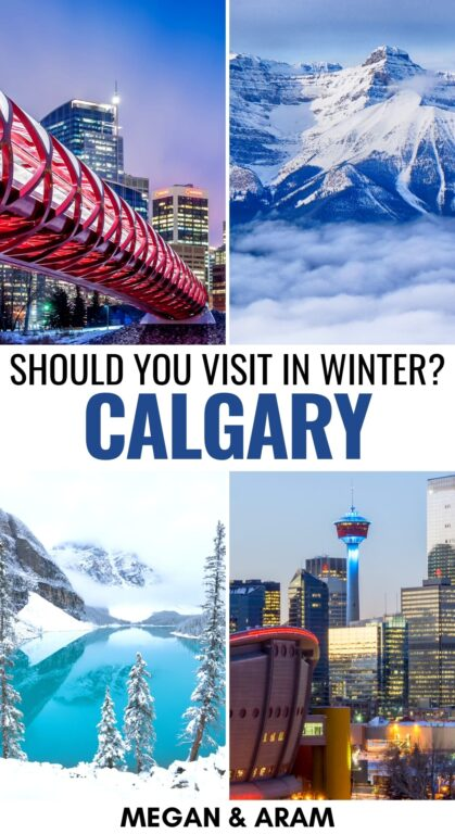 10 Festive and Fun Things to Do in Calgary in Winter (+ Tips!) | What to do in Calgary in winter | Calgary winter guide | Alberta winter | Canada winter | Places to visit in Alberta | Places to visit in Canada | Travel to Calgary | Visit Calgary | Winter in Calgary | Calgary Flames | Visit Banff in winter | Winter in Banff | Calgary day trips | Calgary things to do | Calgary in December | Calgary in January | Calgary in February | Snow in Calgary
