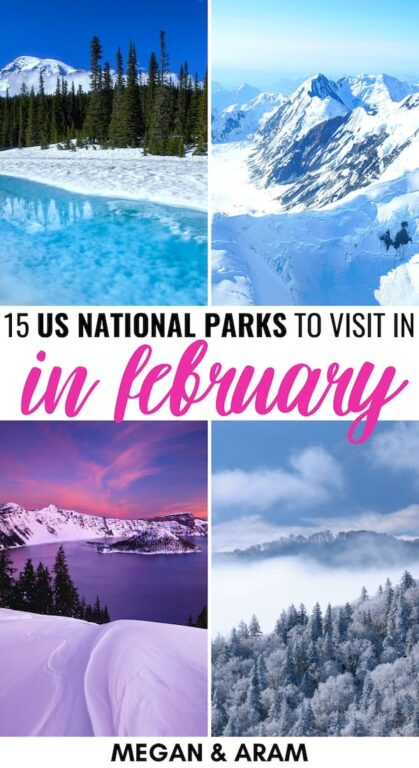 15 Best National Parks to Visit in February (+ Seasonal Tips): Are you looking for the best national parks to visit in February? This guide details fifteen great US National Parks to visit in February and gives many tips. | Places to visit in USA | USA National Parks | America National Parks | Yosemite in Winter | Grand Canyon in Winter | National Parks to visit in Winter | USA Winter | Crater Lake winter | Great Smoky Mountains winter | Joshua tree winter | Acadia winter