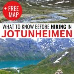 Are you planning a trip to go hiking in Jotunheimen National Park in Norway? This guide gives you all the tips (from a Norwegian!) and things to consider before you go!   Hiking in Norway   Norway national parks   Norway hikes   Norway trails   Norway mountains   Jotunheimen trails   Jotunheimen Norge   Jotunheimen Norwegen   Jotunheimen mountains   Norway hiking trails   Glacier hiking Norway   Besseggen   Galdhøpiggen   Knutshøe   Glittertind