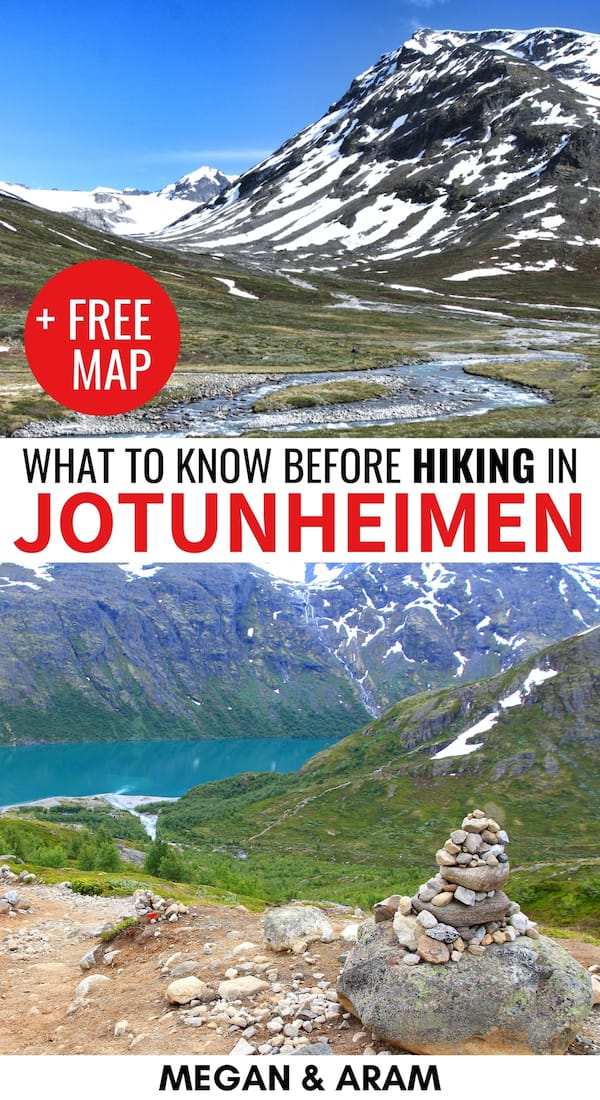 Are you planning a trip to go hiking in Jotunheimen National Park in Norway? This guide gives you all the tips (from a Norwegian!) and things to consider before you go! | Hiking in Norway | Norway national parks | Norway hikes | Norway trails | Norway mountains | Jotunheimen trails | Jotunheimen Norge | Jotunheimen Norwegen | Jotunheimen mountains | Norway hiking trails | Glacier hiking Norway | Besseggen | Galdhøpiggen | Knutshøe | Glittertind