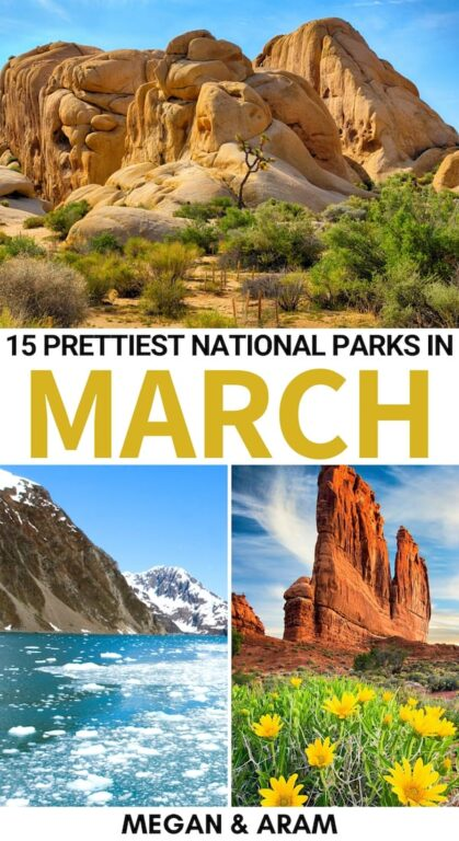 15 Best National Parks to Visit in March (+ Spring Tips): Are you looking for the best national parks to visit in March? This guide details fifteen great US National Parks to visit in March and gives many spring tips. | Places to visit in USA | USA National Parks | America National Parks | Arches National Park | Alaska National Parks | Shenandoah spring | National Parks to visit in spring | USA spring | Nationa parks March