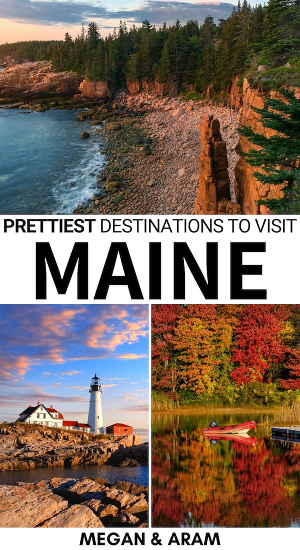 Planning a New England trip and looking for the best places to visit in Maine? This guide has the top Maine destinations and reasons to visit each of them! | Place to visit Maine | Things to do in Maine | Where to go in Maine | Places in Maine | New England travel | Visit Maine | Maine travel | Maine trip | Maine photography | Maine parks | Maine Nature | What to do in Maine | Acadia | Bar Harbor | Bay of Fundy | Maine sea