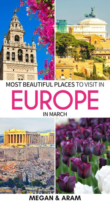 Are you planning a spring trip to Europe? These are the best places to visit in Europe in March - from the high Arctic of Norway to the islands in the Atlantic! | Europe spring destinations | Europe in March | Where to visit in Europe | Places to visit in Europe | Destinations in Europe in March | Spring Destinations in Europe | Arctic in Spring | Spain in Spring | Portugal in Spring | Germany in Spring | France in Spring