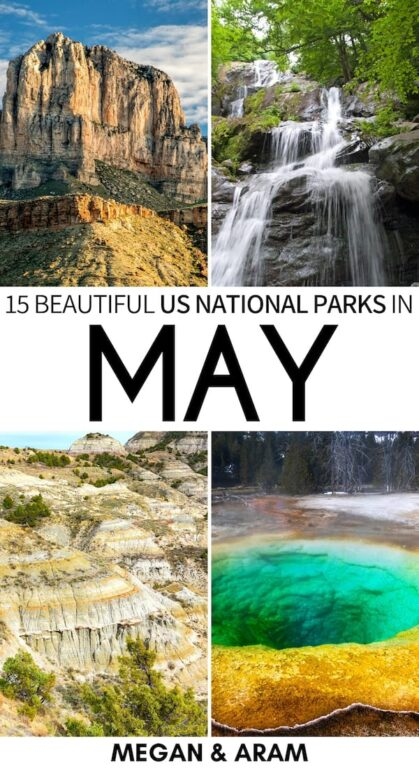 Are you on the hunt for the best national parks to visit in May? This guide uncovers our top picks for national parks in May. Some popular, some lesser-known! | Yosemite in May | National parks in spring | Yellowstone in May | Shenandoah in May | Smoky Mountains in May | Zion in May | Olympic National Park in May | Saguaro National Park in May | Great Sand Dunes National Park in May | California National Parks spring | Yosemite spring | Yellowstone spring | Shenandoah spring | Smokies in Spring