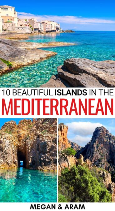 Are you looking for the most beautiful Mediterranean islands to visit this year? These are some of the most stunning (and beloved) islands in the Mediterranean. | Places to visit in the Mediterranean | Greek islands | Baleriac Islands | Italy islands | Spain islands | France islands | Mediterranean destinations | Beautiful islands Mediterranean | Europe islands