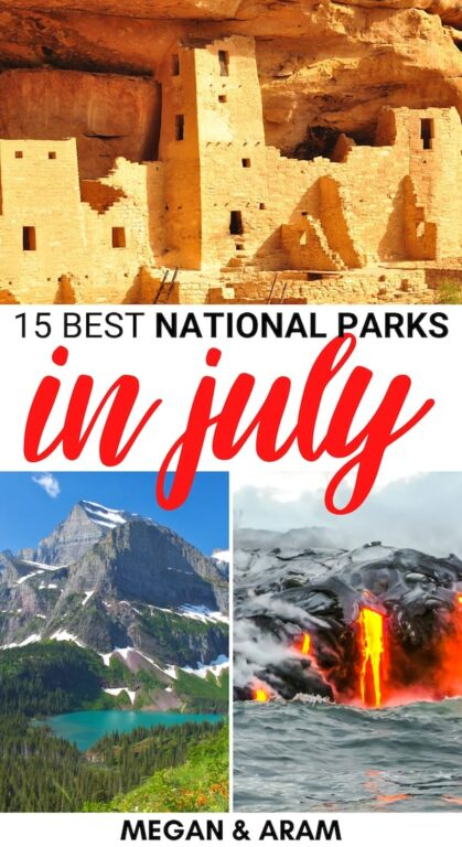 Looking for the best national parks in July? This guide has you covered- from Alaska to Maine... these are the best US national parks to visit in July! | National Parks July | National Parks summer | July US national parks | California national parks July | Alaska national parks summer | California national parks summer | America national parks in summer | Visit USA in July | July in the USA | Best national parks in July to visit