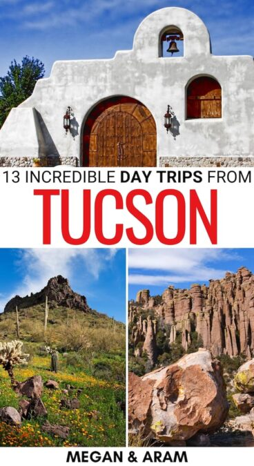 Looking for the best day trips from Tucson for an escape for the day? These are some amazing Tucson day trips- from cities to state parks and beyond! | Weekend trips from Tucson | Places to visit near Tucson | Tucson things to do | Things to do in Tucson | Hiking near Tucson | What to do in Tucson | Day tours from Tucson | Places to visit in Arizona | Arizona bucket list | Arizona weekend trips | Arizona day trips | Tucson road trip | Arizona road trip | Arizona destinations | Tucson attractions