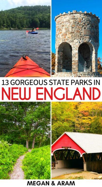 Looking for the best New England state parks to visit this year? These are our top picks - offering a nature-filled experience (and epic landscapes!)   State parks in New England   Connecticut state parks   Maine state parks   Massachusetts state parks   New Hampshire state parks   Rhode Island state parks   Vermont state parks   Places to visit in New England   New England hiking