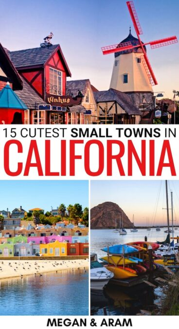 If you're on the hunt for the best small towns in California - we have you covered! From California coastal towns to charming wine towns, there is so much to see! | Places to visit in California | Things to do in California | Small towns in CA | CA small towns | What to do in California | California cities | California villages | California itinerary | California wine towns | California historic towns | California coastal towns