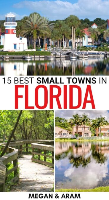 On the hunt for the best small towns in Florida? This guide showcases the cutest Florida small towns - including coastal villages and more! Learn more here!   Small towns in FL   Places to visit in Florida   Beach towns in Florida   Islands in Florida   Florida Keys towns   Things to do in Florida   Florida Itinerary   Weekend getaways in Florida   Weekend trips in Florida   FL small towns