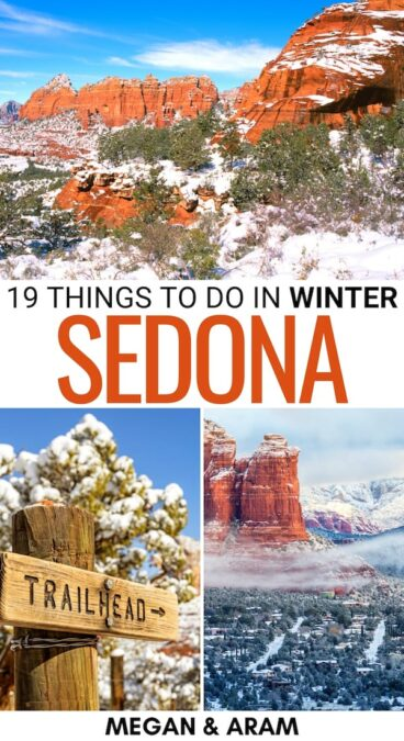 Looking for the best things to do in Sedona in winter? This guide details the best tours, museums, and other places to visit during winter in Sedona. | Sedona itinerary | Sedona winter travel | Sedona tours | Winter hiking in Sedona | Trails in Sedona during winter | Sedona things to do | Arizona in winter | Winter in Arizona | Winter camping in Arizona | Winter hiking in Arizona | Snow in Arizona | Arizona photography | Arizona tours in winter