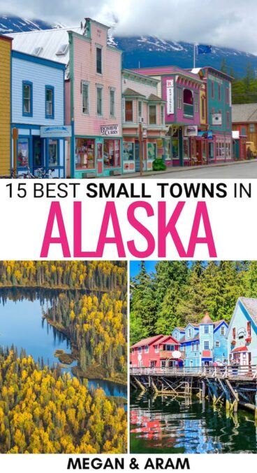 Alaska is filled with colorful and jaw-dropping places. These are some of the best small towns in Alaska, including mining and coastal towns and more!   AK towns   Places to visit in Alaska   Alaska small towns   Alaska islands   Alaska mining towns   Alaska sea towns   Where to go in Alaska   Alaska itinerary   Things to do in Alaska   Southeast Alaska things to do