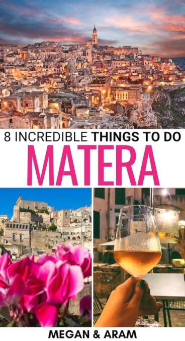 There are so many wonderful things to do in Matera, Italy for first-time visitors! This guide shows the best Matera attractions, where to eat, and more!   What to do in Matera   Matera things to do   Matera itinerary   Places to visit in Matera   Matera landmarks   Matera restaurants   Matera viewpoints   Matera UNESCO   Matera cafes   Matera nightlife   Matera bars   Visit Matera   Matera hiking   Things to see in Matera   Things to do in the Sassi   Sassi Matera